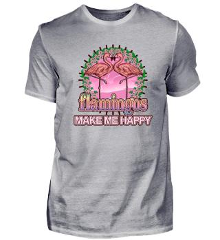 Flamingos make me happy - Gift idea