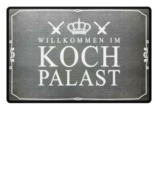 Fußmatte Kochen - Willkommen im Palast