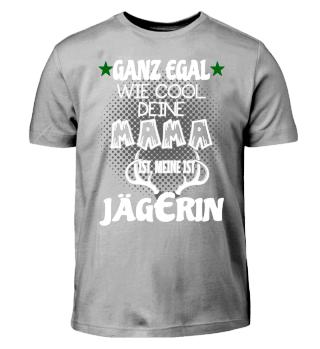 Kinder Shirt - Meine Mama ist Jägerin