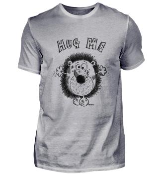 Cute Hug Me Hedehog - Fun - Gift