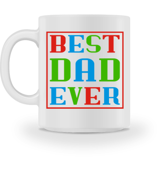 BEST DAD EVER frame TASSE