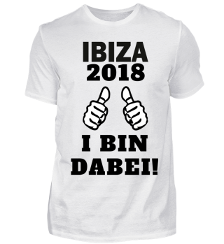 Ibiza 2018 I bin dabei