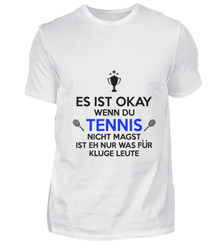 Tennis is for smart people