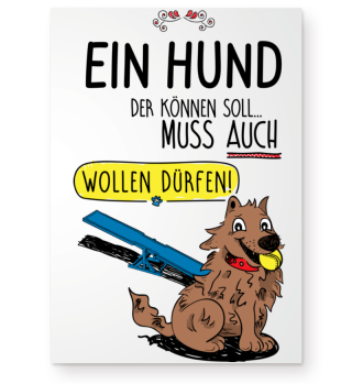 Ein Hund der...Ball, Poster