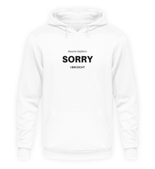 Sorry - bin Dicht UNI