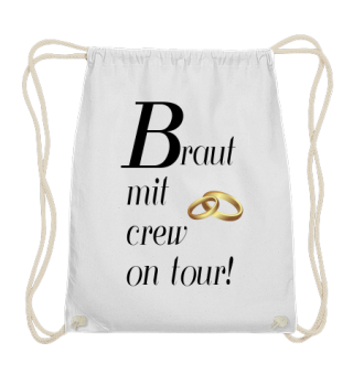 Braut on tour!