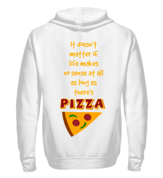 Funny Life Pizza Lover Gift Hoodie