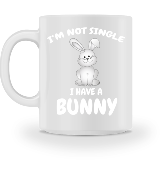 I'm not Single, i have a Bunny Hase