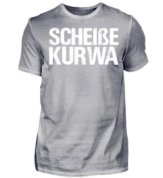 Polen - Scheiße Kurwa