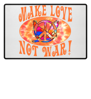 Make Love Not War - Peace Dove Symbol 2
