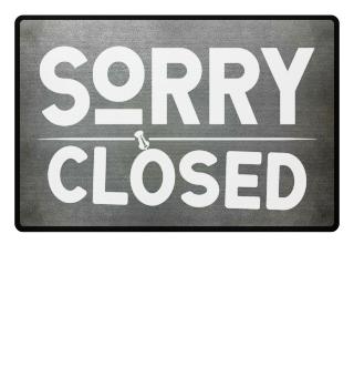 ☛ SORRY · CLOSED #2WF