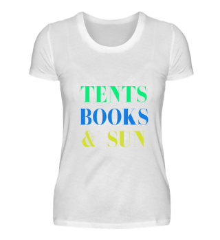 Quote : Tents Books & Sun