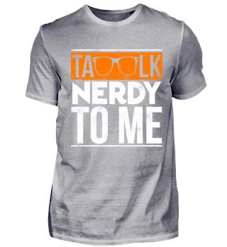 TALK NERDY TO ME / NERD