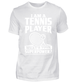 Funny Tennis Player Shirt I Am A