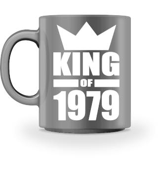 King of 1979 Geburtstag Geschenk - Krone