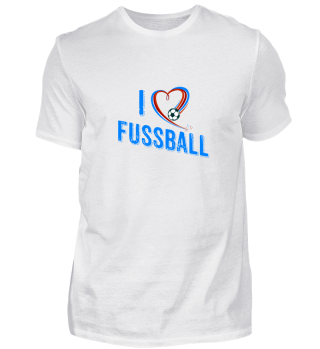 I love Fußball
