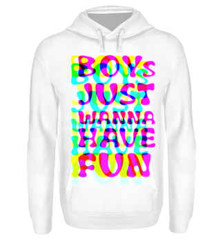 boys just wanna have fun - neon