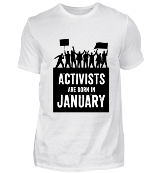 Activisits are born in January