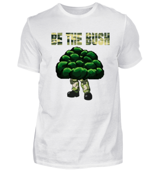 Funny Be the Bush Camper Shirt for Gamer