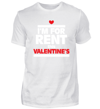 I'm For Rent This Valentine's Day Gift