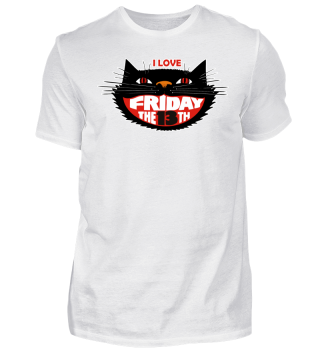 I Love Friday The 13th - Black Cat
