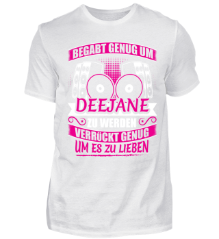 Limitiert DJ Deejane Begabt Genug