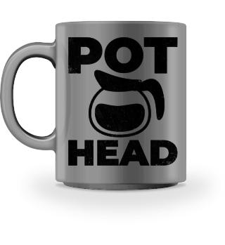Pot Head Kaffee Süchtig Koffein Tasse