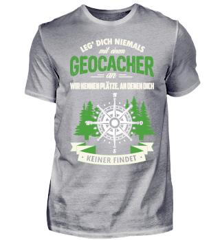 Leg' Dich niemals mit einem Geocacher an
