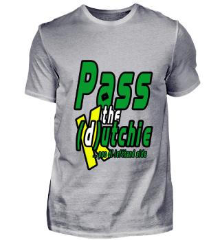 Pass the (d)utchie pon the left ........