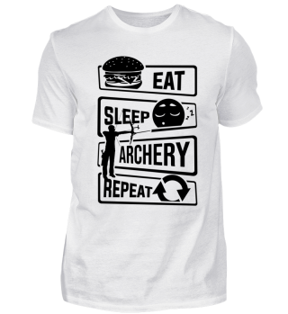 Eat Sleep Archery Repeat - Archer Bow