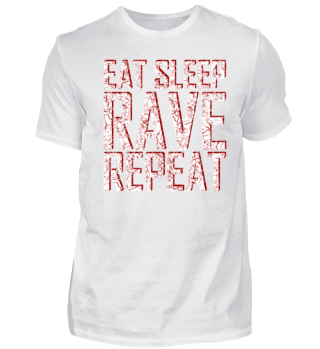 EAT SLEEP RAVE REPEAT | Geschenkidee