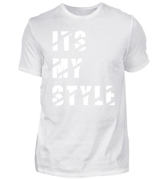 ITS MY STYLE