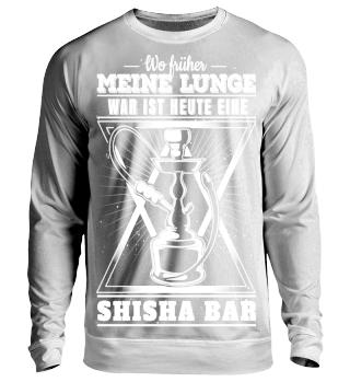 Wo meine Lunge war ist heute Shisha Bar