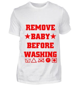 GIFT- REMOVE BABY BEFORE WASHING RED
