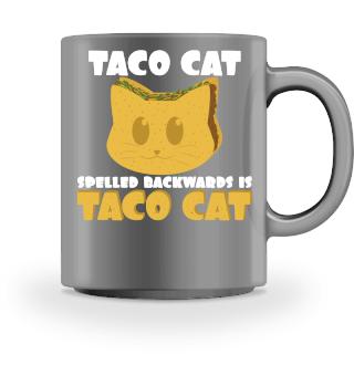 Taco Cat Backwards Is Taco Cat Shirt