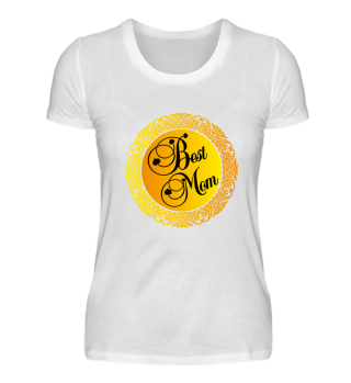 Best Mom Mother's Day T-Shirt Gift