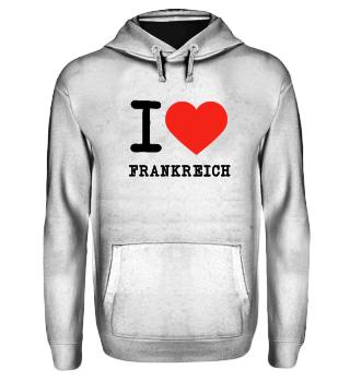 I love Frankreich - ich liebe Frankreich