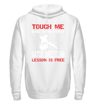 Funny Catch Wrestling Shirt Gift