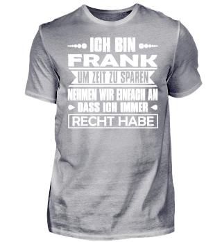 Frank - Ich habe immer Recht