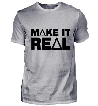 MAKE IT REAL - Motivation & Success