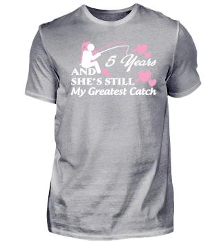 5 Years Anniversary Gift She Still Great