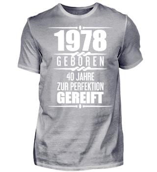 T-Shirt zum 40. Geburtstag Geschenk