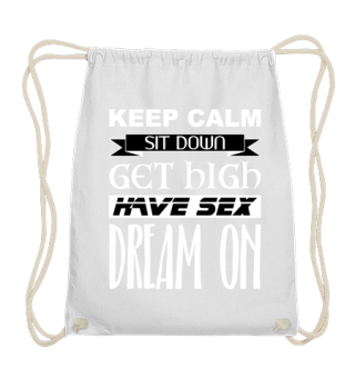 ★ Keep Calm - Dream On - white