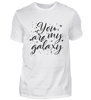 YOU ARE MY GALAXY (b)