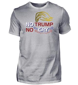 NO TRUMP NO CRY