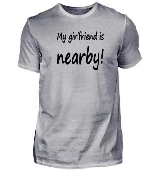 my girlfriend is nearby