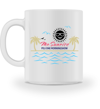 Mr. Sunrise - PELI ONE - Tasse