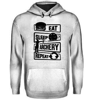 Eat Sleep Archery Repeat - Archer Bow