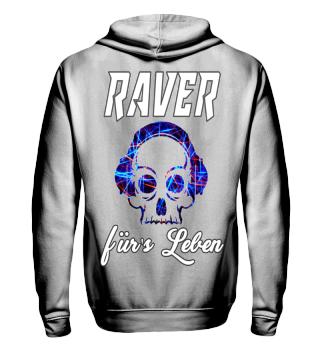 RAVER für's Leben