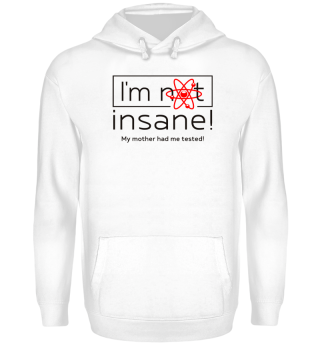 ★ I'm not insane - My mother I